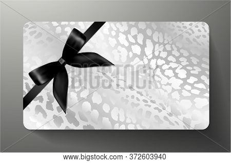 Gift Card With Silver Leopard Print On Grey Background And Bow (ribbon). Royal Template Useful For A