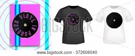 Vinyl Is Forever Typography For T-shirt Print Stamp, Tee Applique, Fashion Slogans, Badge, Label Clo