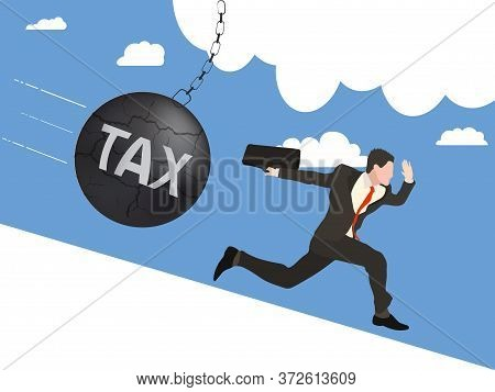 Businessman Running Away From Ball With Word Tax That Is Flying Down To Him. Business Concept, Web D