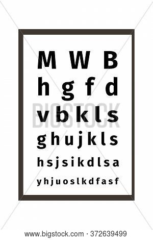 An Eye Chart Vector Illustration On White Background. Ophthalmic Table For Visual Examination. The T