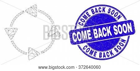 Web Mesh Ccw Circulation Arrows Icon And Come Back Soon Seal Stamp. Blue Vector Rounded Scratched Se