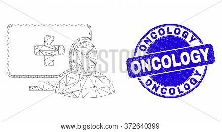 Web Mesh Computer Patient Pictogram And Oncology Seal. Blue Vector Rounded Textured Seal With Oncolo