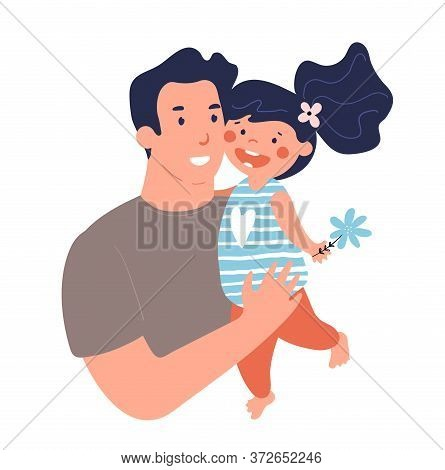 Portrait Of A Father With Daughter. Poster For Father S Day. Daddy Hugs And Takes Care Of His Child.