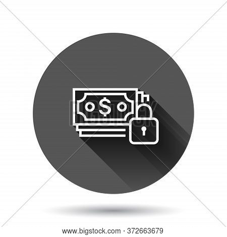 Dollar Banknote With Lock Icon In Flat Style. Dollar Cash Safe Vector Illustration On Black Round Ba