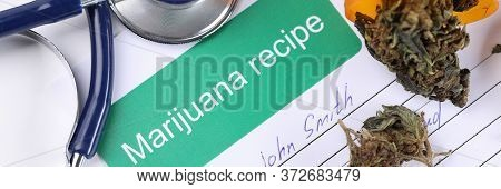 On Table Medical Prescription For Using Marijuana. Cannabis Is Used In Treatment Cancer As An Anesth