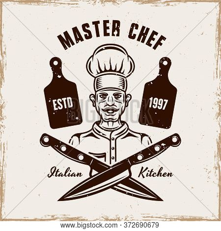 Master Chef Vector Cooking Emblem, Badge, Label Or Logo. Illustration In Vintage Style With Removabl
