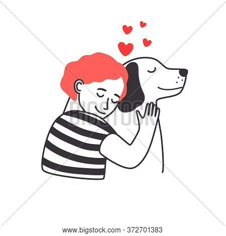 Boy And Dog Friendship. Young Man Cozy Hugging Cute Dog With Care And Love, Sketch Acting Loving Bet