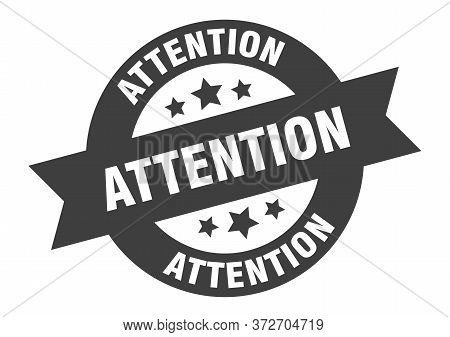 Attention Sign. Attention Black Round Ribbon Sticker