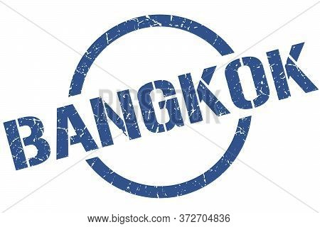 Bangkok Stamp. Bangkok Grunge Round Isolated Sign