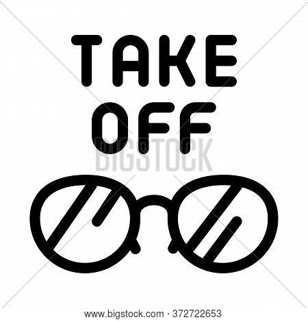 Take Off Glasses Icon Vector. Take Off Glasses Sign. Isolated Contour Symbol Illustration
