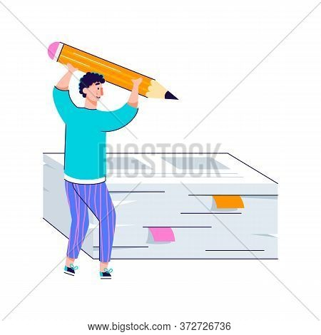 Cartoon Man Holding Giant Pencil And Stack Of Office Paper. Copywriting, Text Editing Or Writing Con