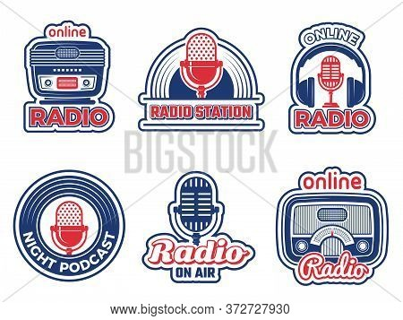 Radio Show Badges. Air Podcast Audio Studio Logo Music Radio Station Vector Labels Set Collection Is