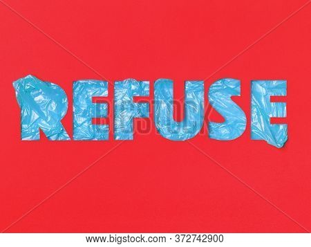 Slogan Refuse On An Red Background Made In Paper Cut Technique. Ecological Typography Above Blue Dis