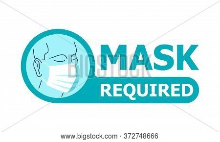 Mask Required Warning Attention Sign - Human Profile Silhouette With Face Mask In Creative Rounded F