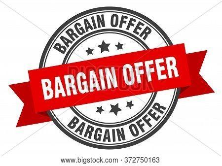Bargain Offer Label. Bargain Offerround Band Sign. Bargain Offer Stamp