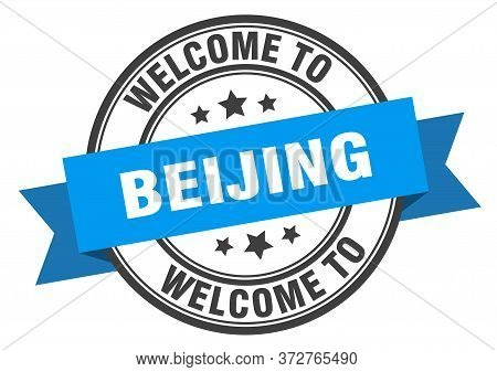 Beijing Stamp. Welcome To Beijing Blue Sign