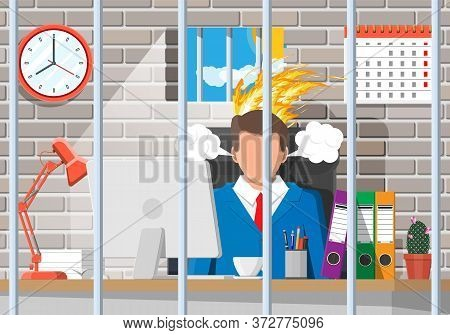 Businessman Working On Computer In The Prison Cell. Business Man Head In Fire. Deadline, Late With W