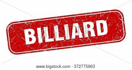Billiard Stamp. Billiard Square Grungy Red Sign