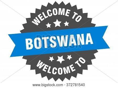 Botswana Sign. Welcome To Botswana Blue Sticker