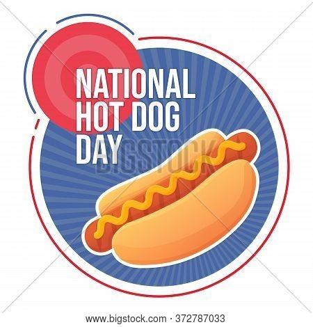National Hot Dog Day Banner July 22. Fast Food, Junk Food Celebration Concept. Stock Vector Illustra