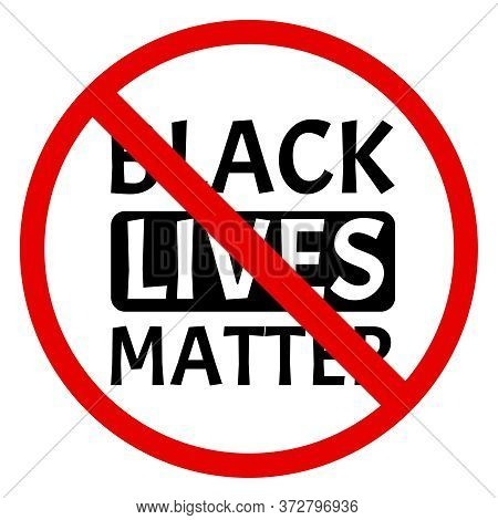 Black Lives Matter, I Can't Breathe. Protest Banner About Human Right Of Black People In Us. Black L
