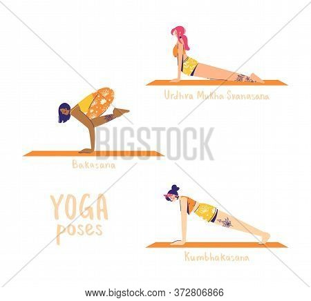 Set Of Yoga Poses. Female Characters Practice Yoga. Yoga Concept. Yoga Poses Sign. Upward Facing Dog