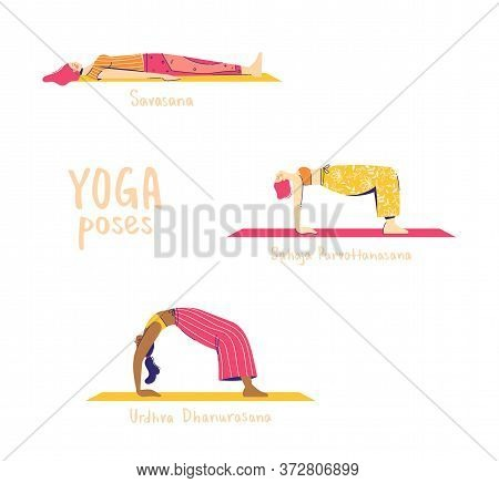 Set Of Yoga Poses. Female Characters Practice Yoga. Yoga Concept. Yoga Poses Sign. Wheel, Table And