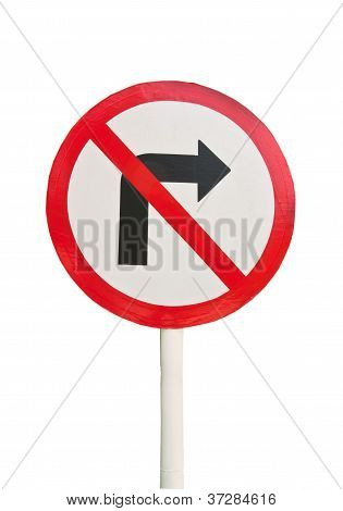 Signs, Do Not Turn Right.