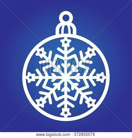 Laser Cut Template Of Christmas Ball With A Snowflake. Xmas Tree Decoration For Plotter Cutting, Pri