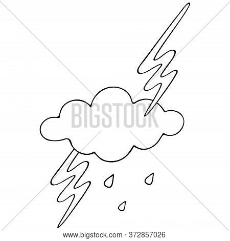 Lightning, Cloud And Raindrops. Storm. Vector Illustration. Outline On An Isolated White Background.