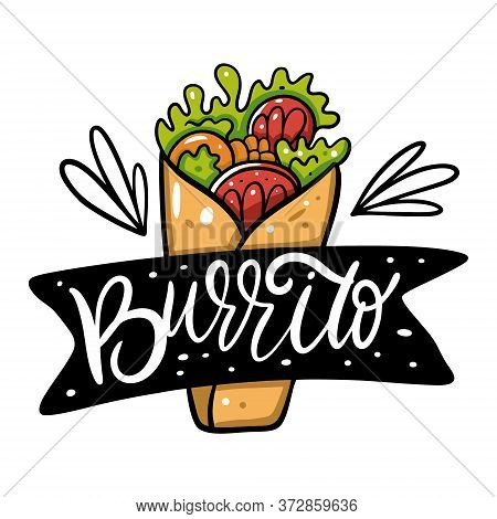 Burrito Mexican Food. Hand Drawn Flat Vector Illustration. Isolated On White Background.