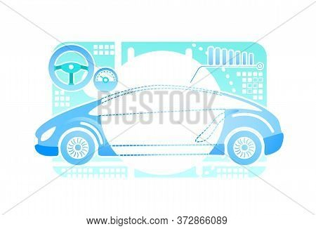 Car Driving Simulator 2d Vector Web Banner, Poster. Automobile Projection In Cyber Space Flat Object