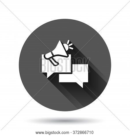 Speech Bubble With Megaphone Icon In Flat Style. Dialogue Box Vector Illustration On Black Round Bac