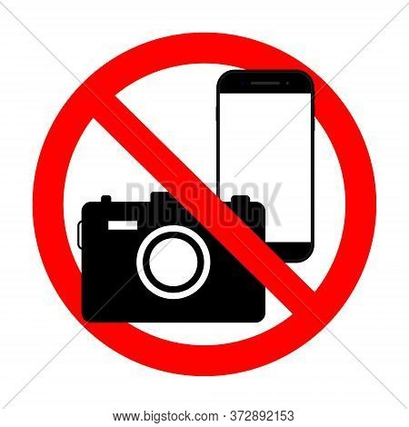 Phone Forbidden Sign. Photography Prohibited. Photo Ban Icon With Camera And Mobile. Stop Symbol Of