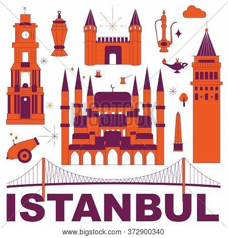 Istanbul Culture Travel Set, Famous Architectures And Specialties In Flat Design. Business Travel An