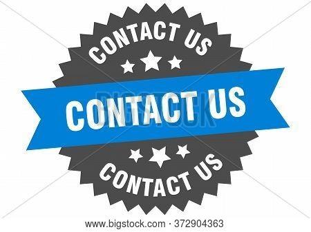 Contact Us Sign. Contact Us Blue-black Circular Band Label