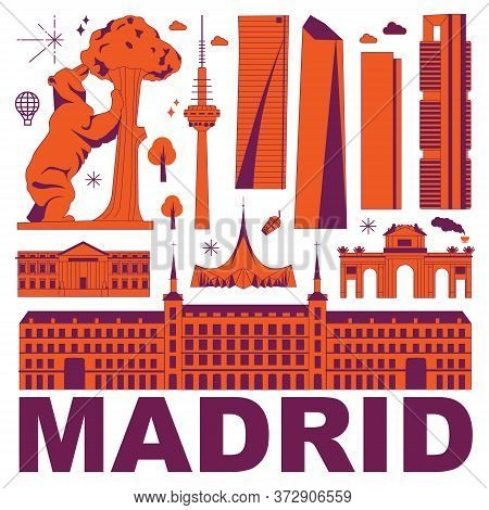 Madrid Culture Travel Set, Famous Architectures And Specialties In Flat Design. Business Travel And