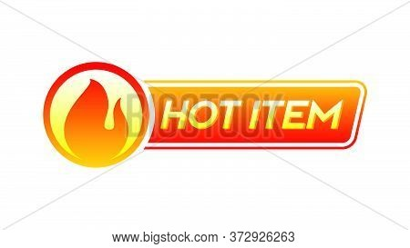 Hot Item Icon. Hot Sale. Hot Product. Badge Element. Custom Placement Promotional Material Vector Il
