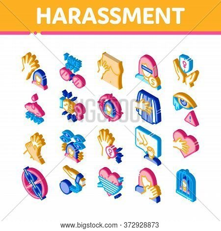 Sexual Harassment Icons Set Vector. Isometric Victim And Woman Sexual Harassment, Molestation And As