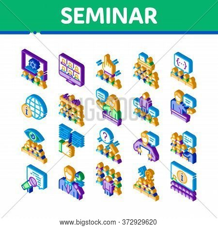 Seminar Conference Icons Set Vector. Isometric Seminar In Meeting Room, Online Communication And Pre