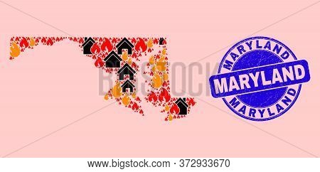 Fire And Houses Collage Maryland State Map And Maryland Unclean Stamp Imitation. Vector Collage Mary