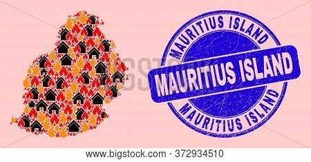 Fire Disaster And Homes Collage Mauritius Island Map And Mauritius Island Textured Stamp Imitation.
