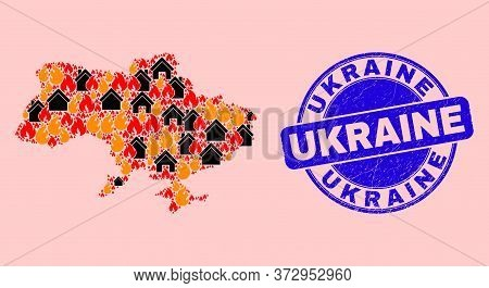 Fire Disaster And Houses Collage Ukraine Map And Ukraine Rubber Seal. Vector Collage Ukraine Map Is