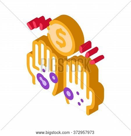 Homeless Hands Ask For Money Icon Vector. Isometric Homeless Hands Ask For Money Sign. Color Isolate