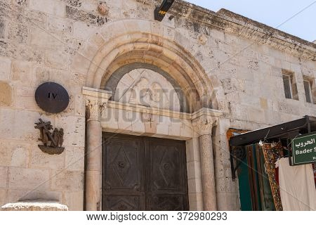 Jerusalem, Israel, June 13, 2020 : The Fourth Stations Of The Way Of The Cross On Via Dolorosa Stree