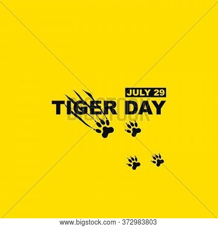 Typography Of International Tiger Day Vector Illustration With Scratching Tiger Foot Design. Good Te