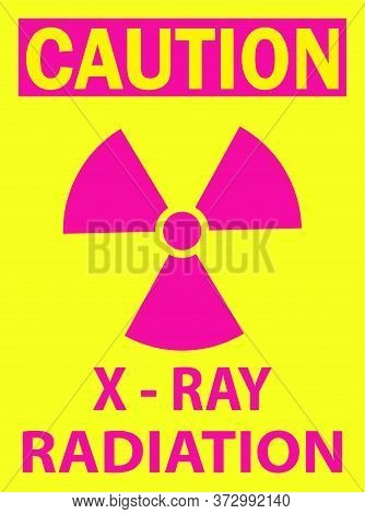 Caution X-ray Radiation Vector Sign New Design