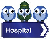 Comical hospital sign isolated on white background poster