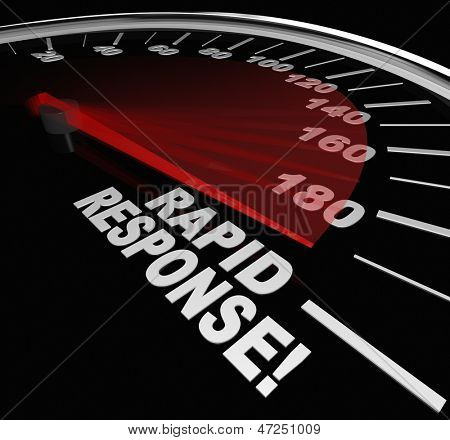 The words Rapid Response on a speedometer with needle racing to illustrate fast service and arrival of help and assistance in a crisis