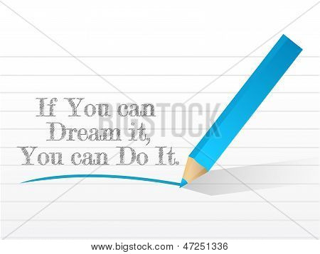 If You Can Dream It You Can Do It Message